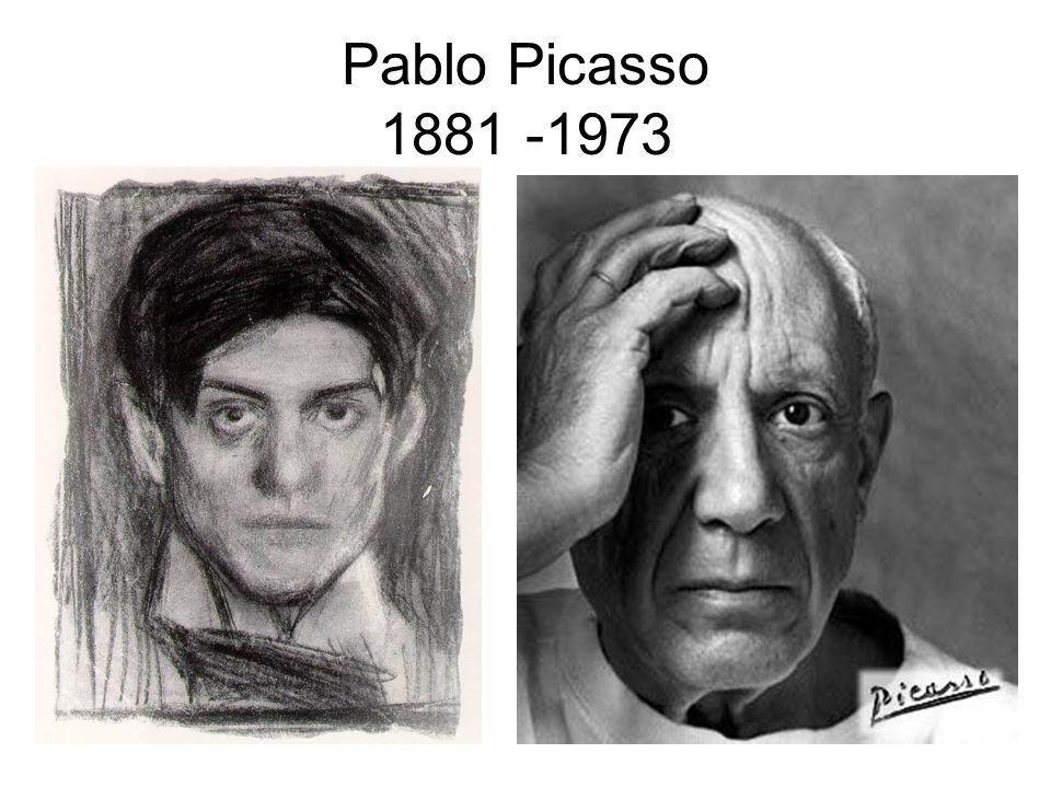 Pablo Picasso 1881 -1973