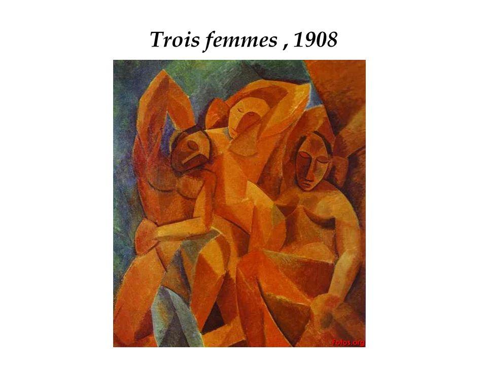 Trois femmes , 1908 Perioada analitică a cubismului