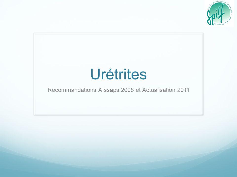 Recommandations Afssaps 2008 et Actualisation 2011