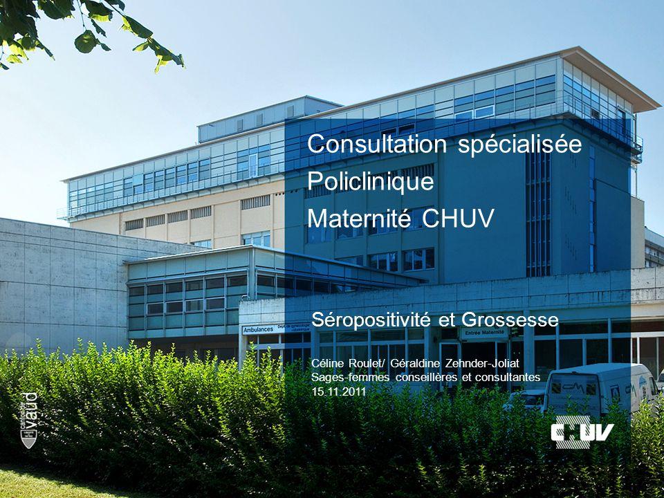 Consultation spécialisée Policlinique Maternité CHUV