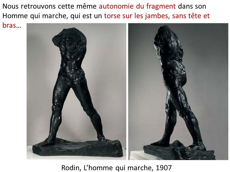 Rodin, L'homme qui marche, 1907