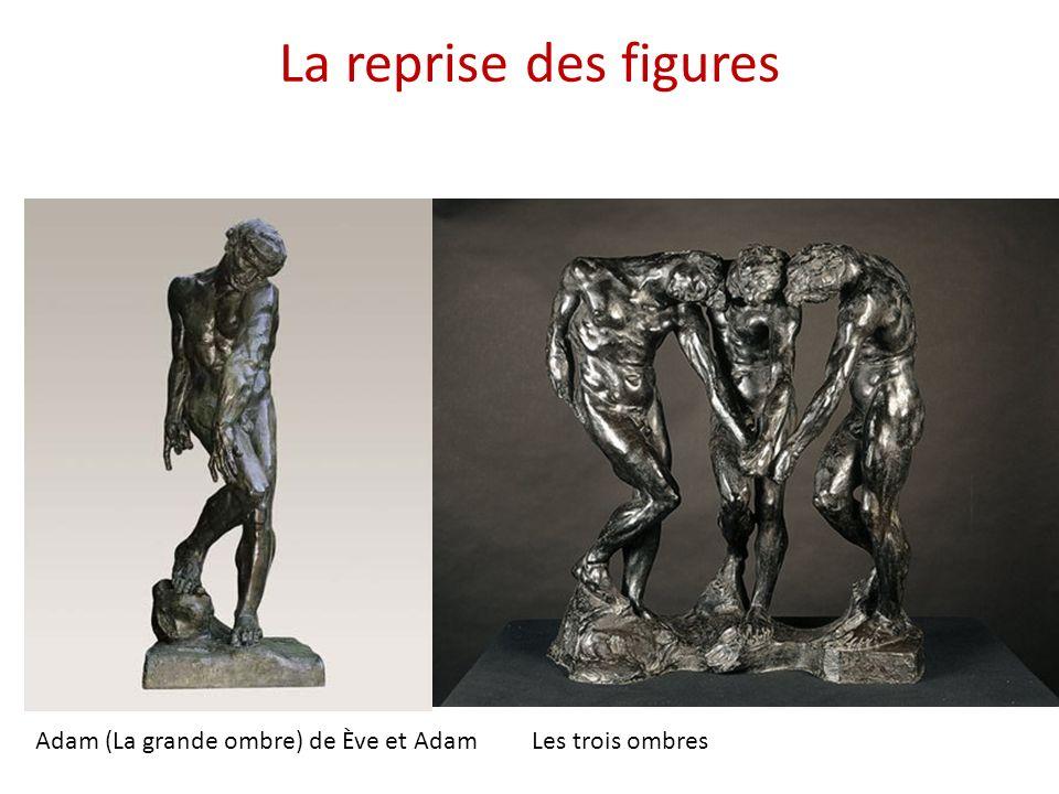 La reprise des figures Adam (La grande ombre) de Ève et Adam