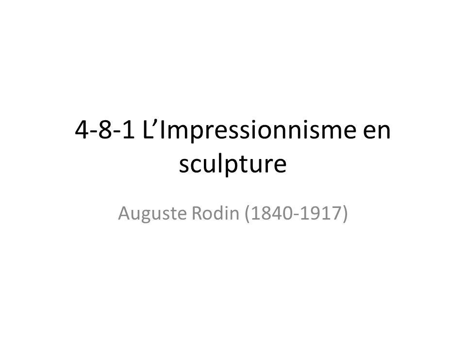 4-8-1 L'Impressionnisme en sculpture