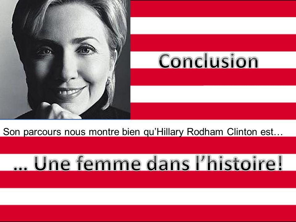 … Une femme dans l'histoire!