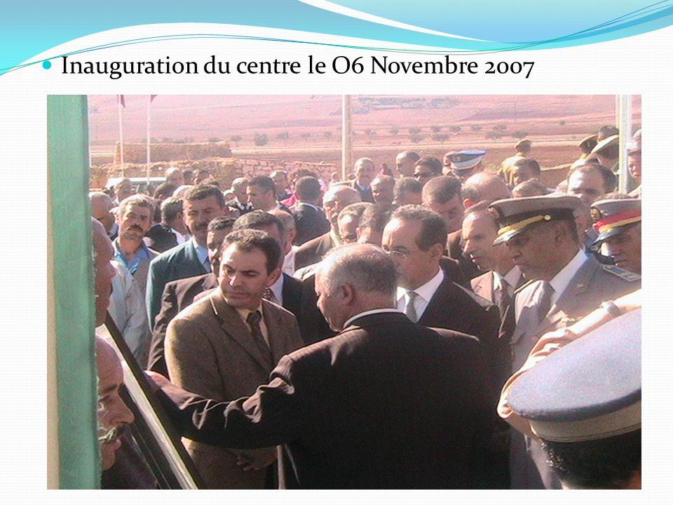 Inauguration du centre le O6 Novembre 2007