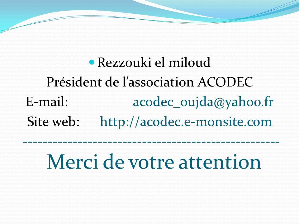 Président de l'association ACODEC E-mail: acodec_oujda@yahoo.fr