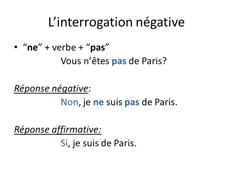 L'interrogation négative