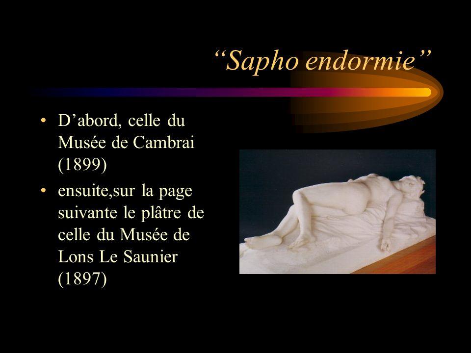 Sapho endormie D'abord, celle du Musée de Cambrai (1899)