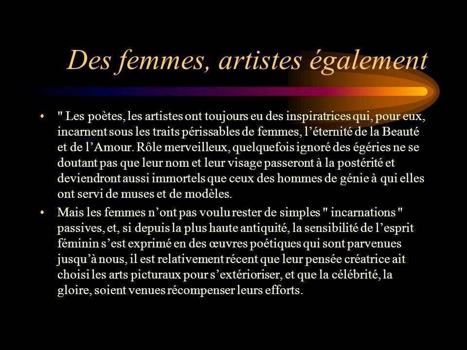 Des femmes, artistes également