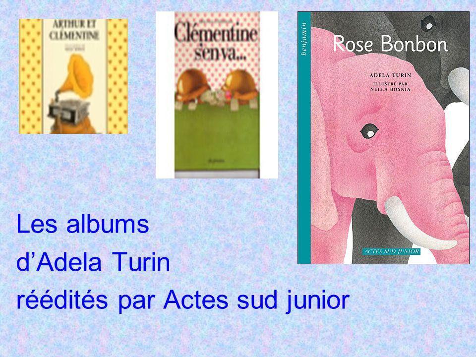 Les albums d'Adela Turin réédités par Actes sud junior