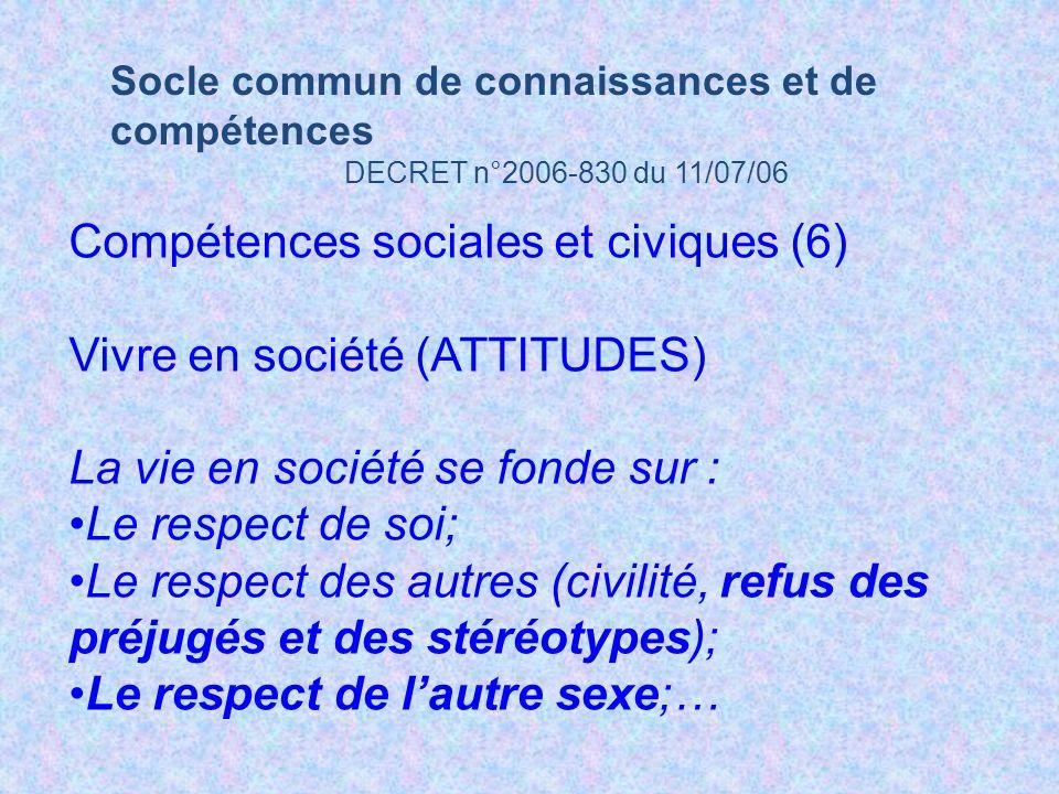 Compétences sociales et civiques (6) Vivre en société (ATTITUDES)