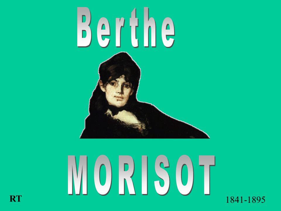 Berthe MORISOT RT 1841-1895