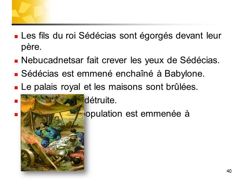 Les fils du roi Sédécias sont égorgés devant leur père.
