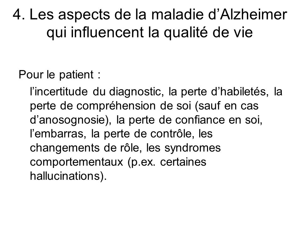 4. Les aspects de la maladie d'Alzheimer qui influencent la qualité de vie