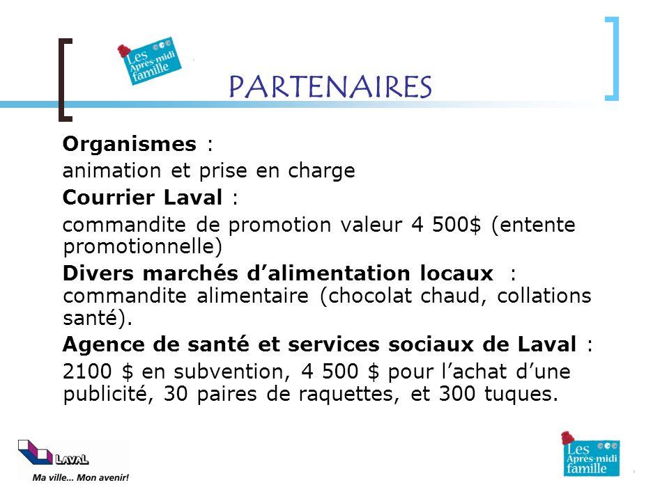 PARTENAIRES Organismes : animation et prise en charge Courrier Laval :