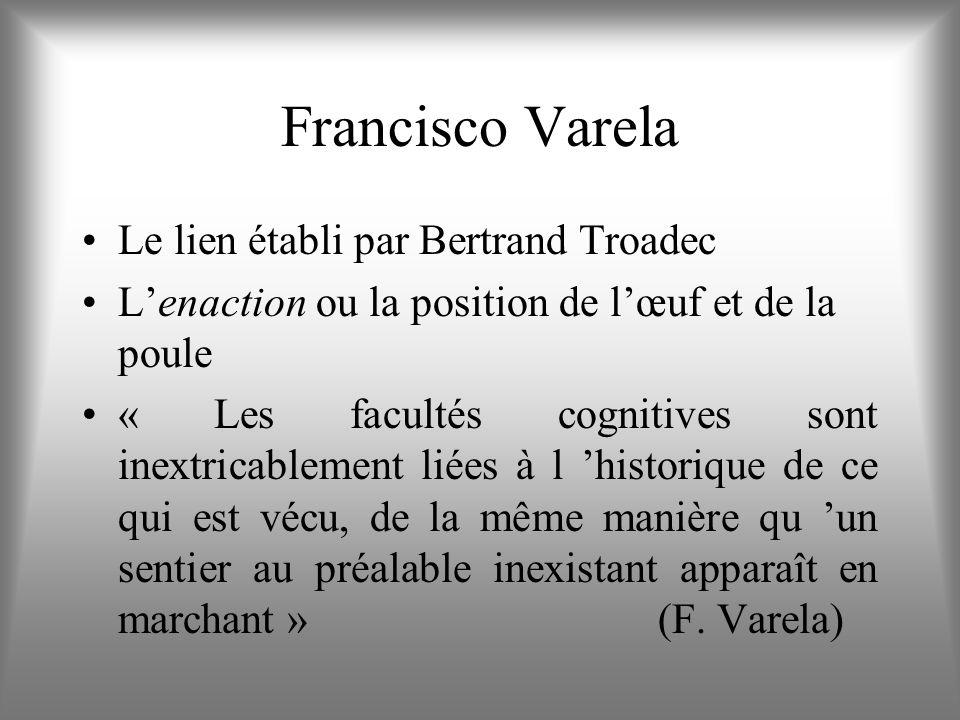 Francisco Varela Le lien établi par Bertrand Troadec