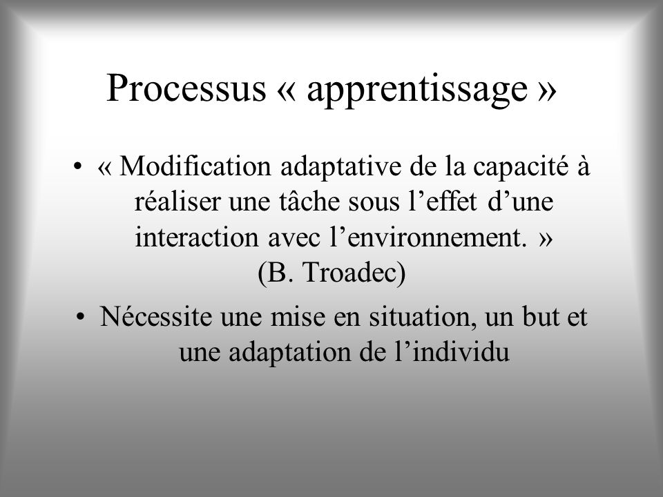 Processus « apprentissage »