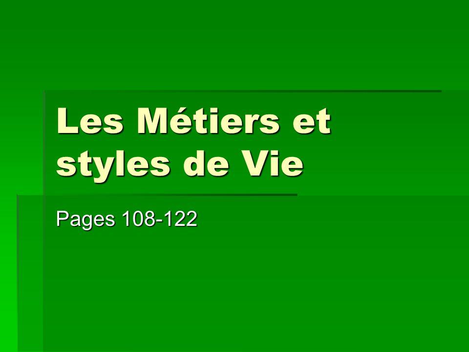 Les Métiers et styles de Vie