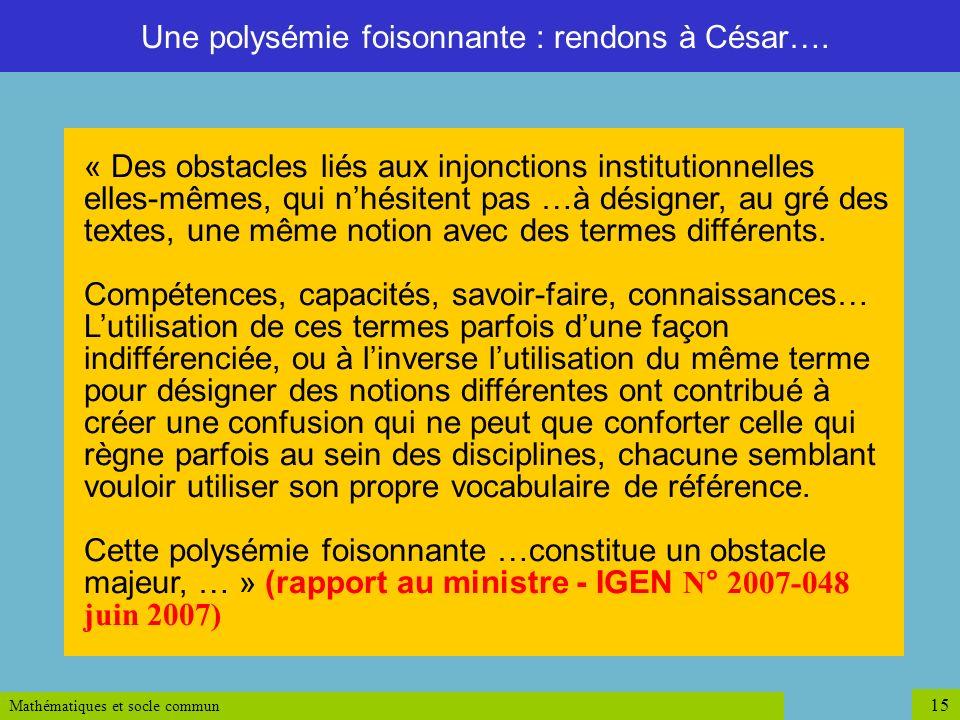 Une polysémie foisonnante : rendons à César….