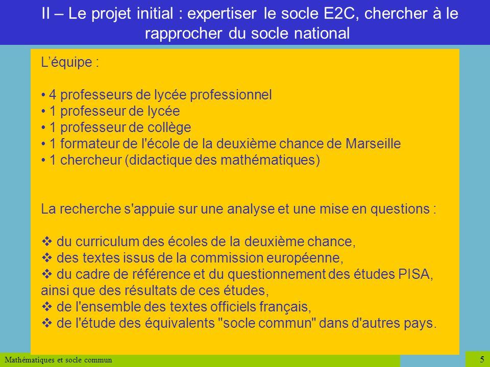 II – Le projet initial : expertiser le socle E2C, chercher à le rapprocher du socle national