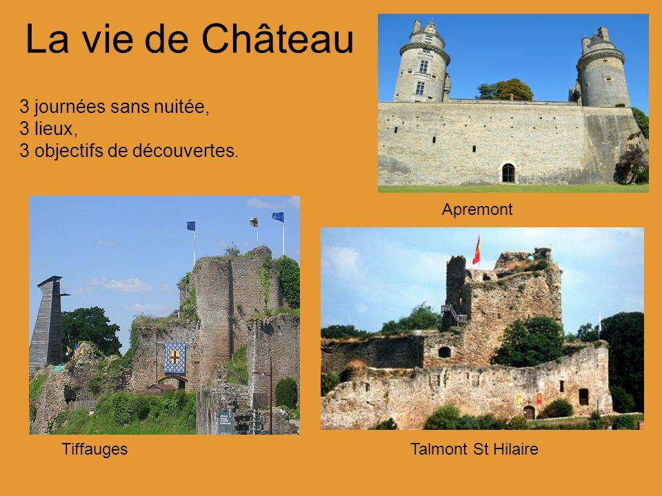 La vie de Château 3 journées sans nuitée, 3 lieux,