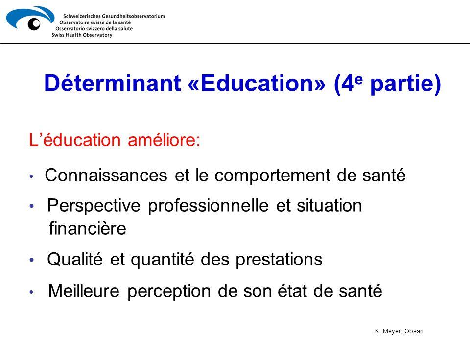 Déterminant «Education» (4e partie)