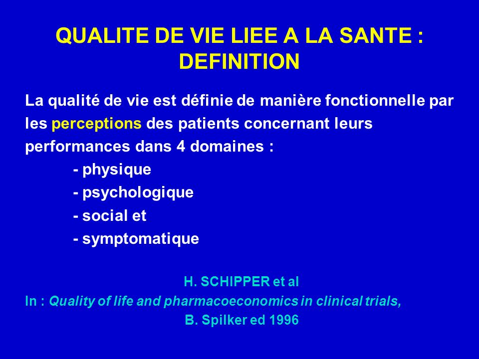 QUALITE DE VIE LIEE A LA SANTE : DEFINITION
