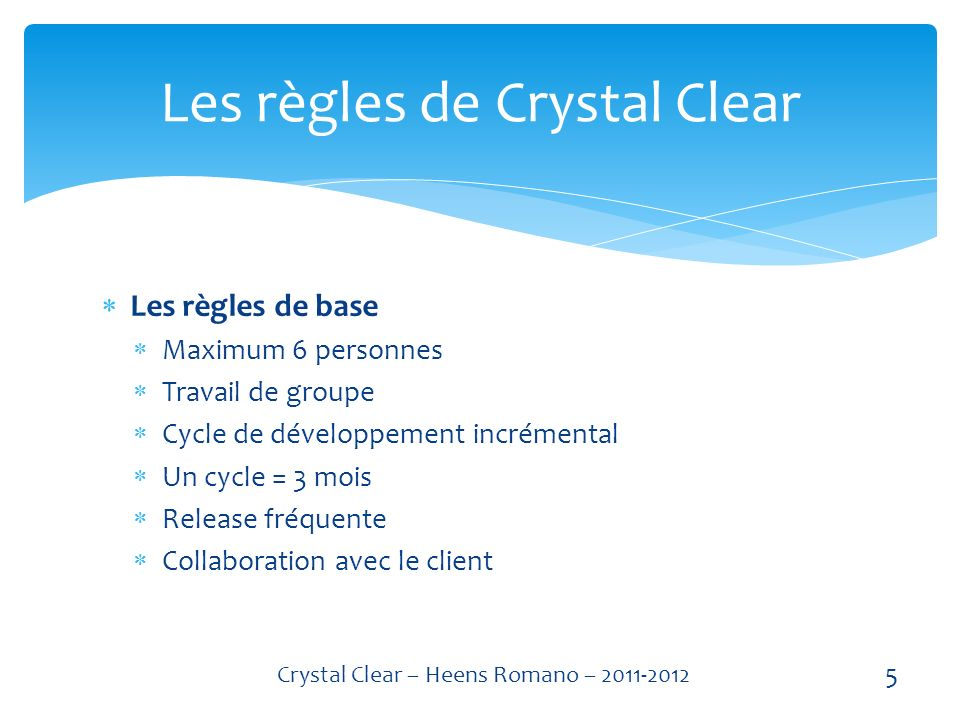 Les règles de Crystal Clear