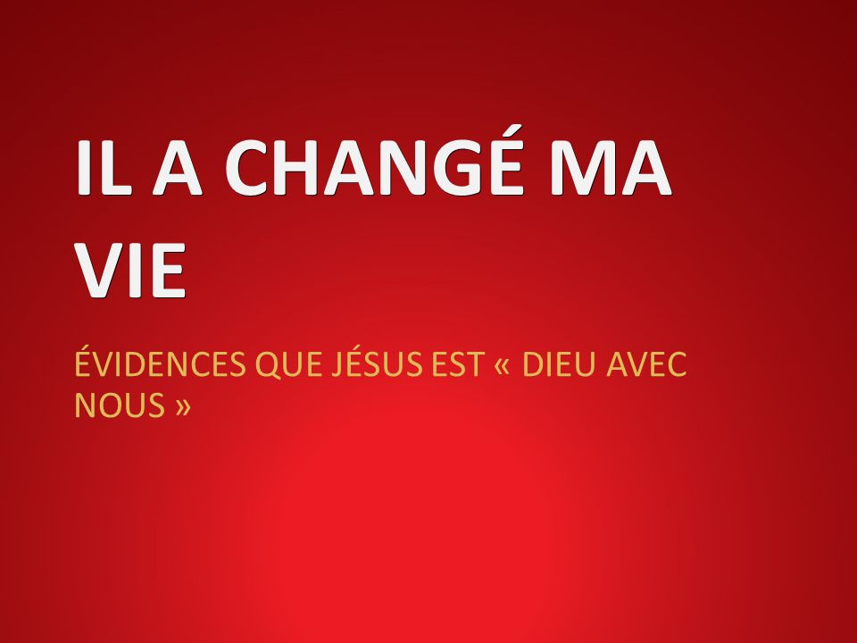 ÉVIDENCES QUE JÉSUS EST « DIEU AVEC NOUS »