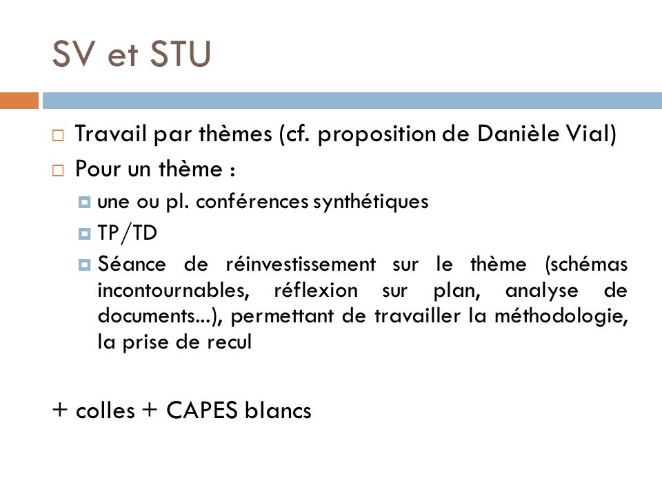 SV et STU Travail par thèmes (cf. proposition de Danièle Vial)