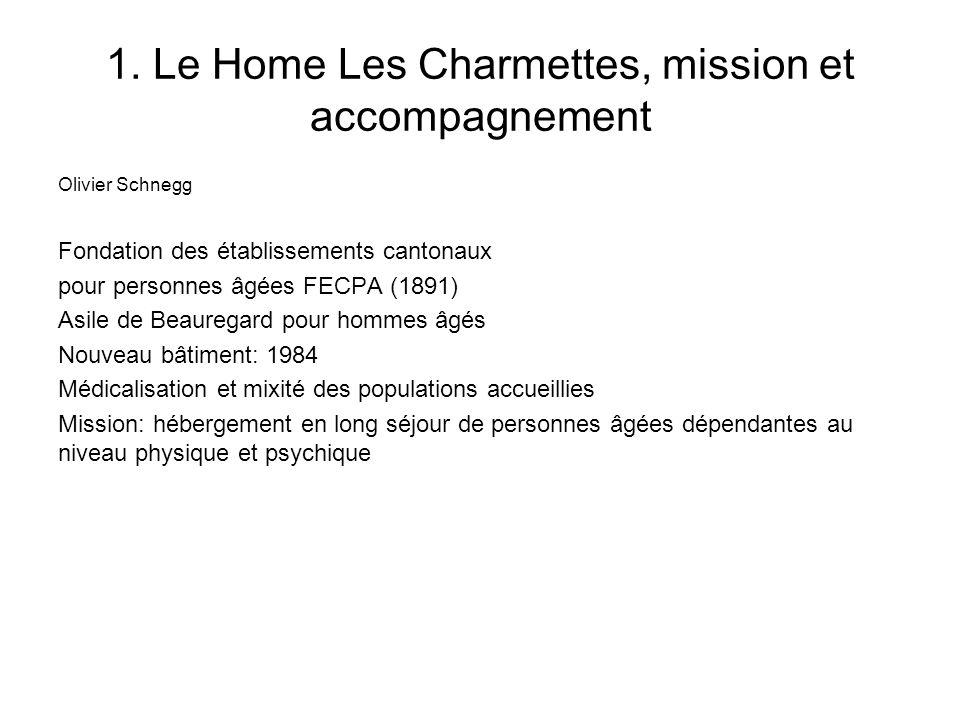 1. Le Home Les Charmettes, mission et accompagnement