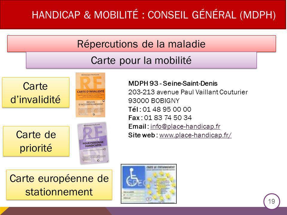 Handicap & Mobilité : Conseil général (MDPH)