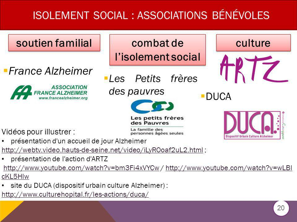 ISOLEMENT SOCIAL : associations bénévoles