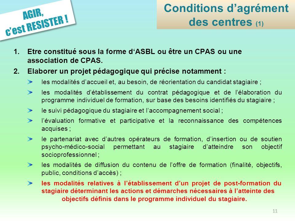 Conditions d'agrément des centres (1)