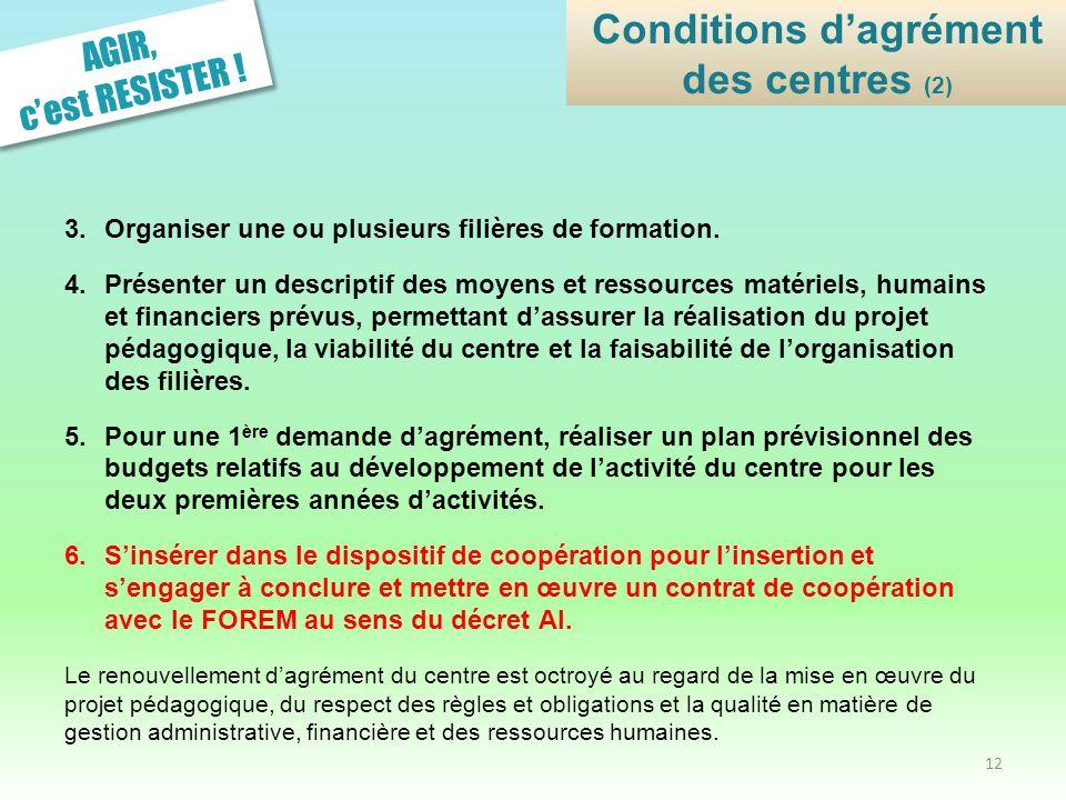 Conditions d'agrément des centres (2)