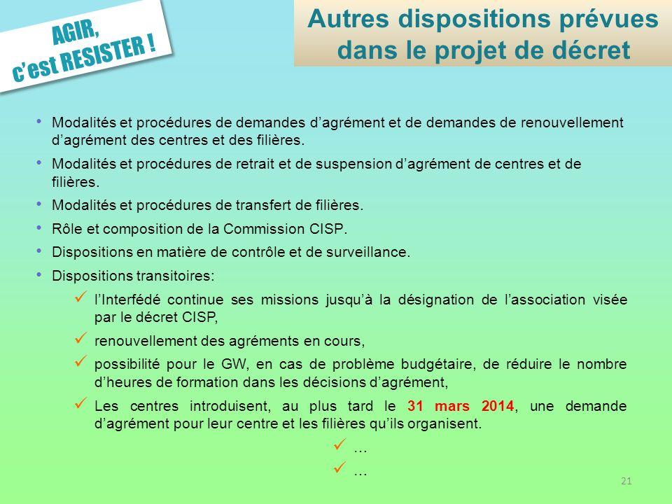 Autres dispositions prévues dans le projet de décret