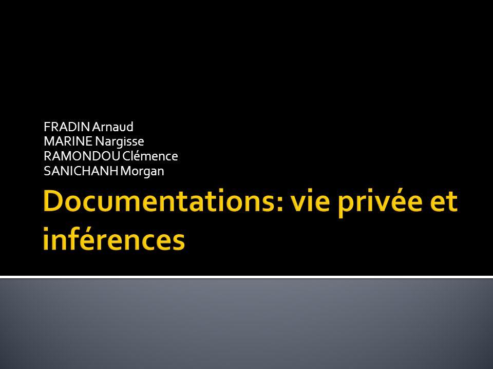 Documentations: vie privée et inférences