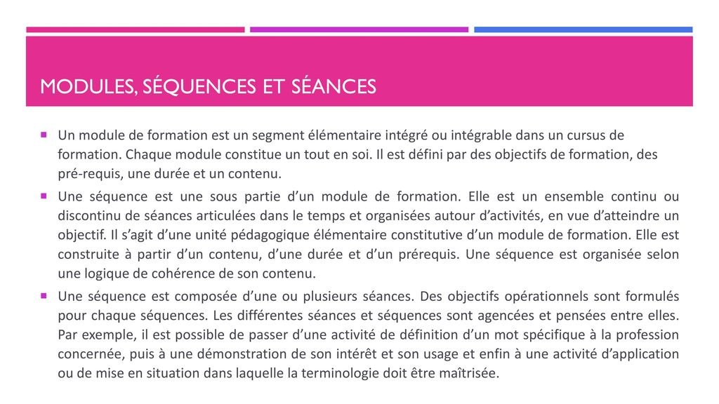 Modules, séquences et séances