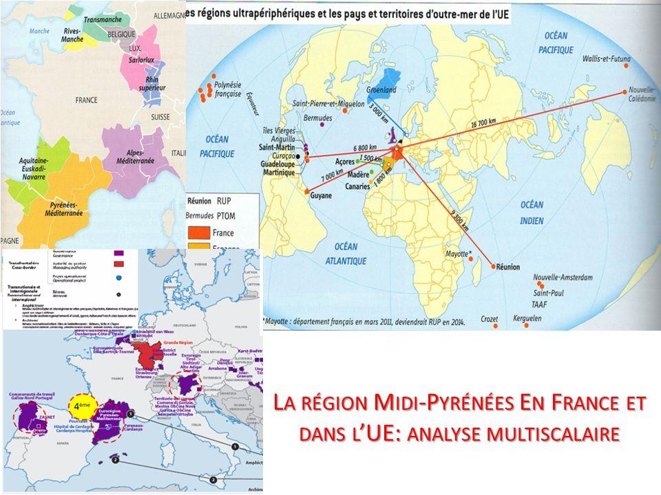 La région Midi-Pyrénées En France et dans l'UE: analyse multiscalaire