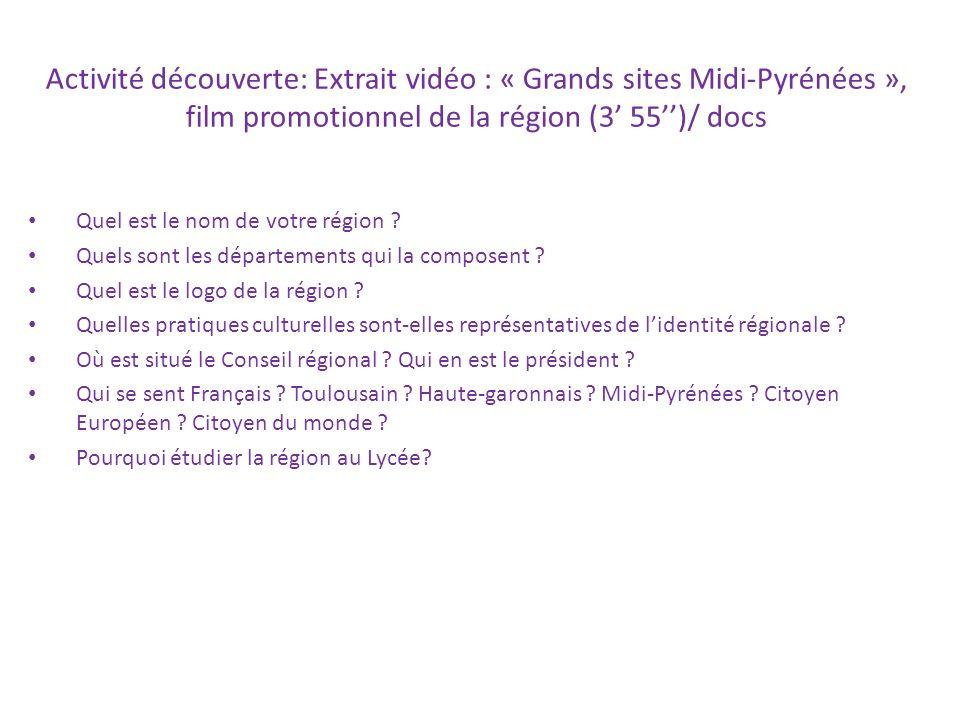 Activité découverte: Extrait vidéo : « Grands sites Midi-Pyrénées », film promotionnel de la région (3' 55'')/ docs
