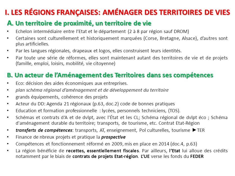 I. Les régions françaises: aménager des territoires de vies