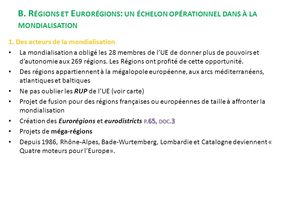 B. Régions et Eurorégions: un échelon opérationnel dans à la mondialisation