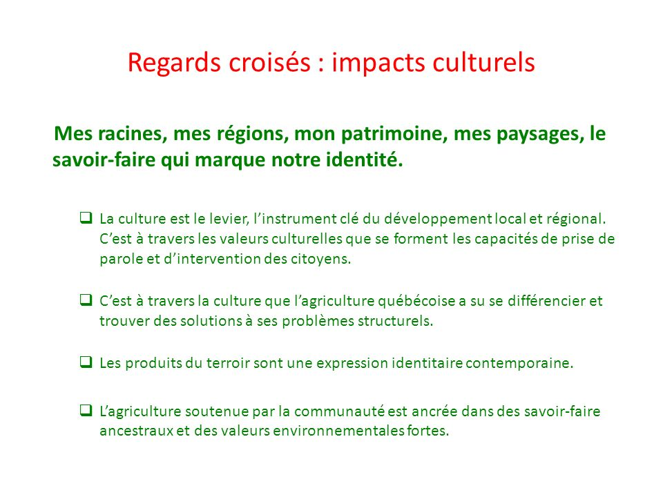 Regards croisés : impacts culturels