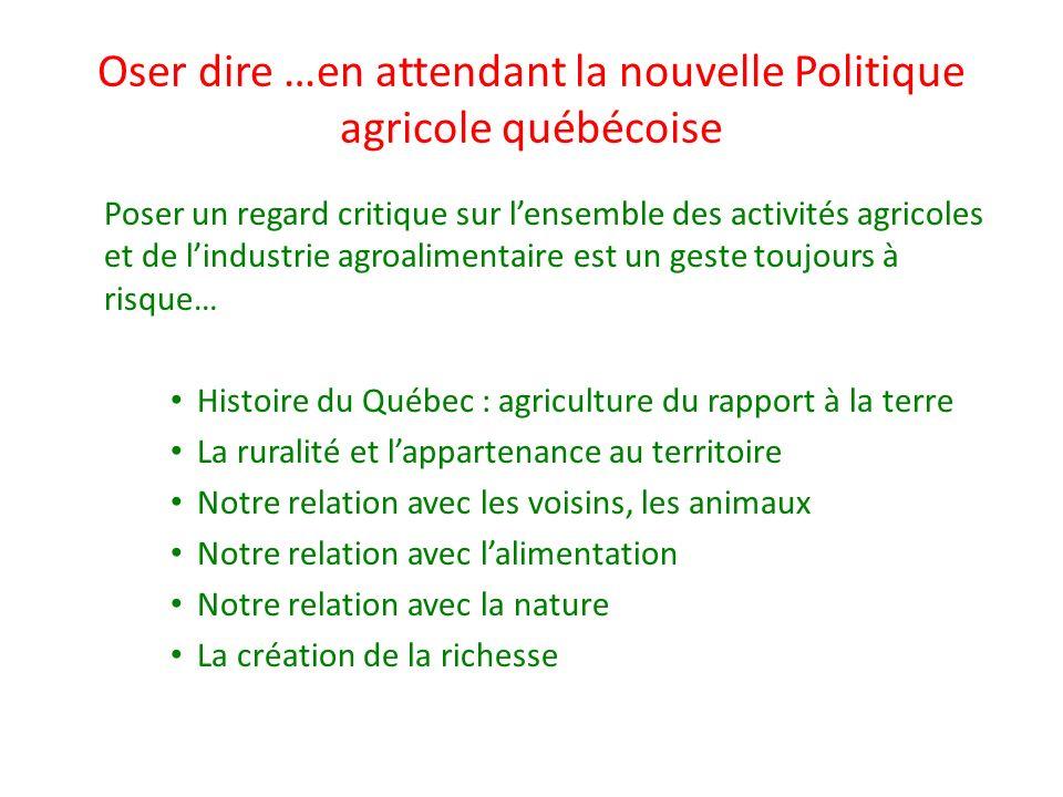 Oser dire …en attendant la nouvelle Politique agricole québécoise