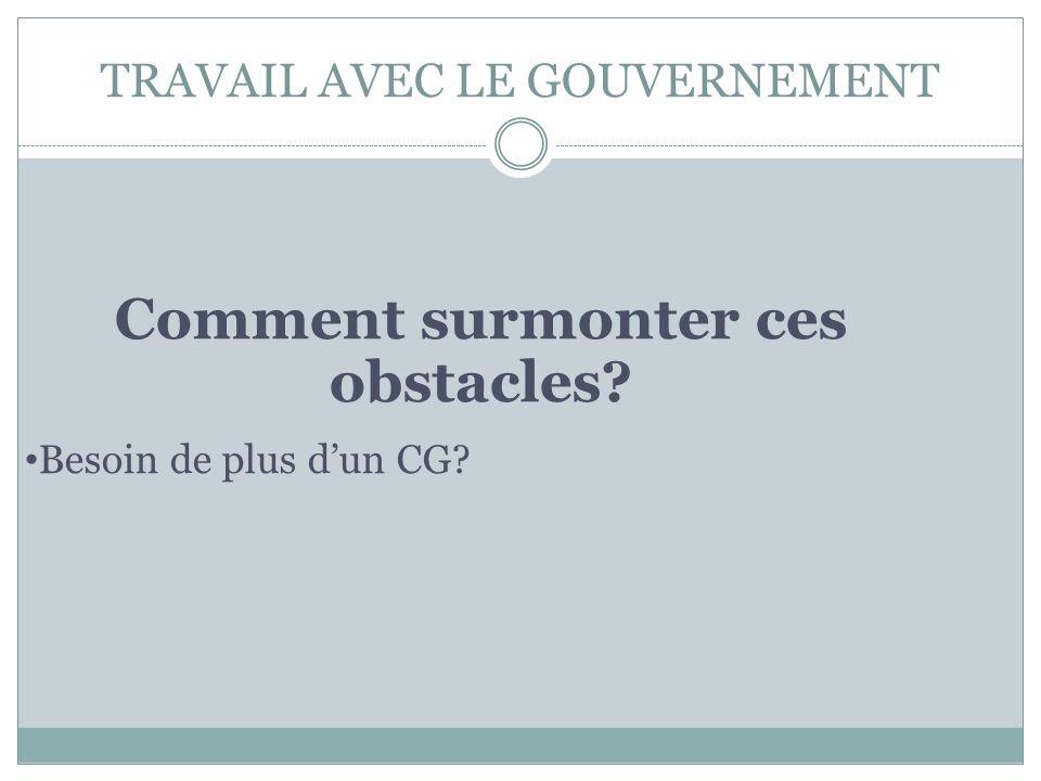 TRAVAIL AVEC LE GOUVERNEMENT