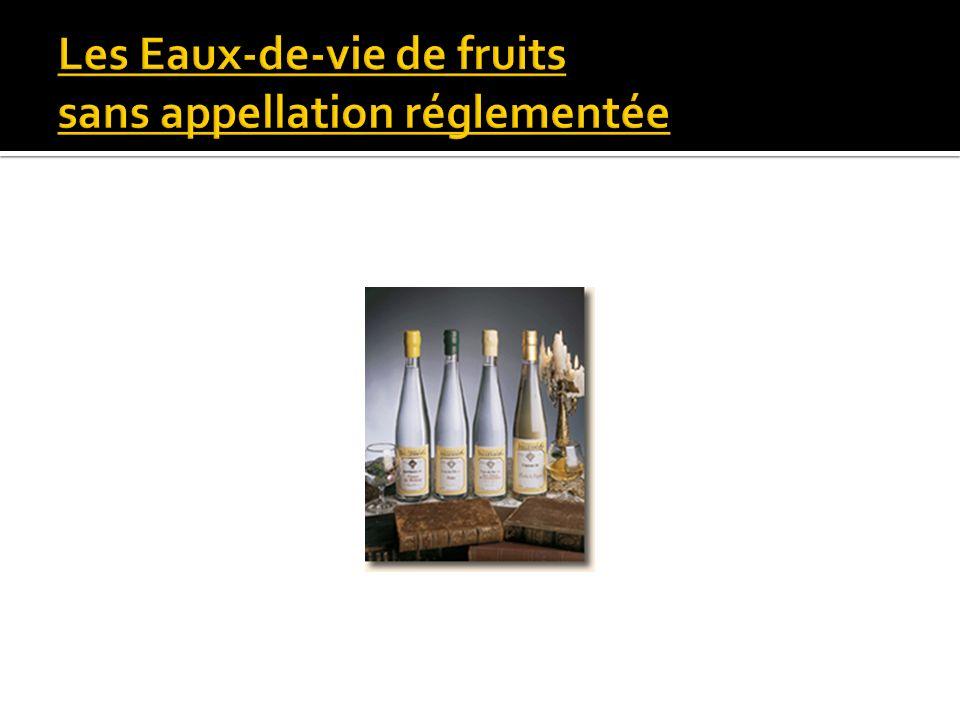 Les Eaux-de-vie de fruits sans appellation réglementée