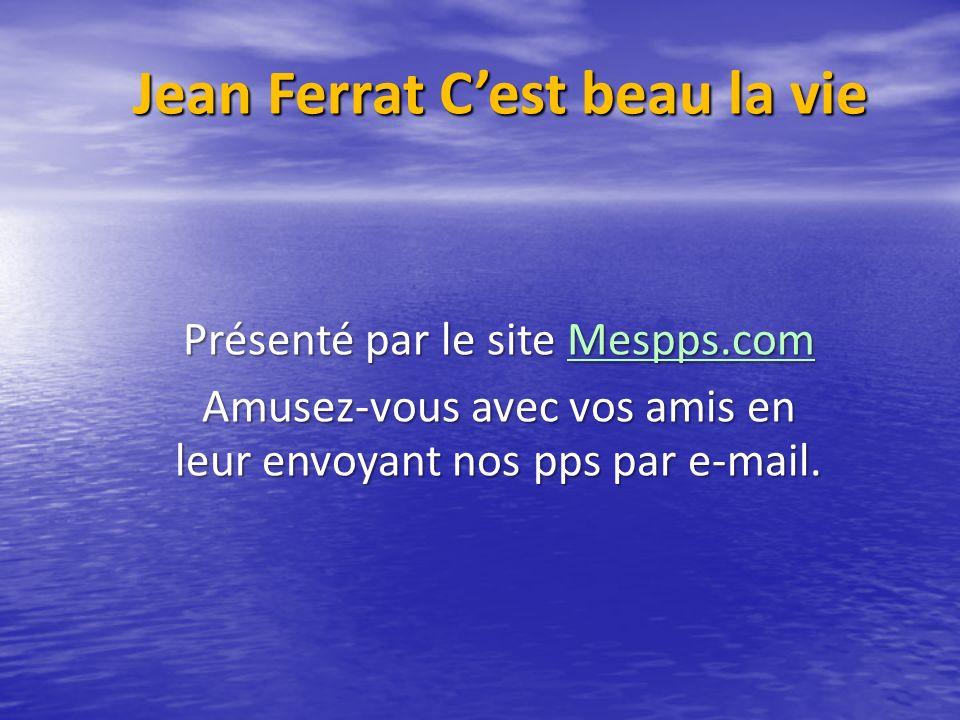 Jean Ferrat C'est beau la vie
