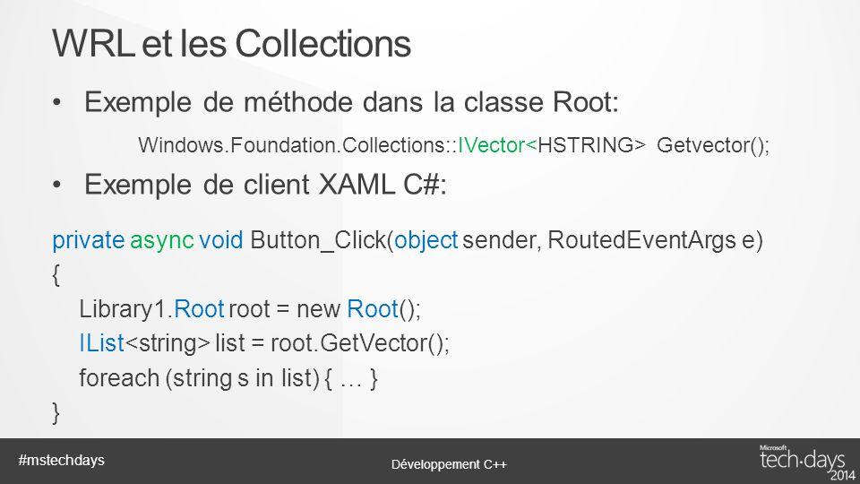 WRL et les Collections Exemple de méthode dans la classe Root:
