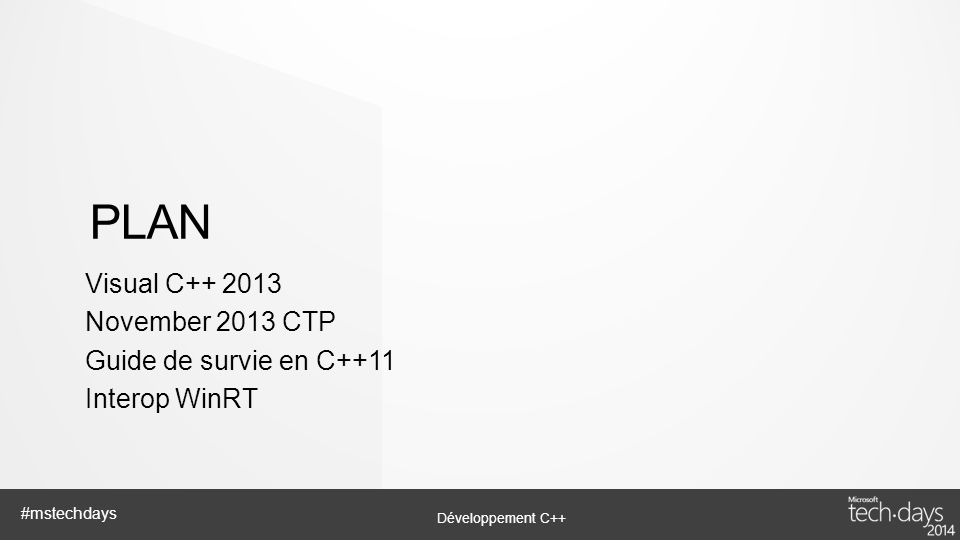 Plan Visual C++ 2013 November 2013 CTP Guide de survie en C++11