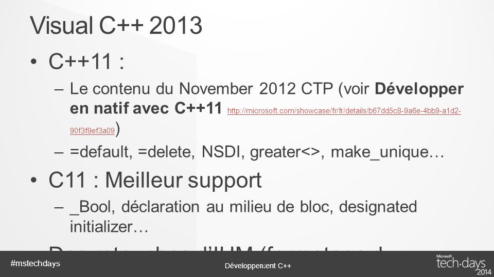 Visual C++ 2013 C++11 : C11 : Meilleur support